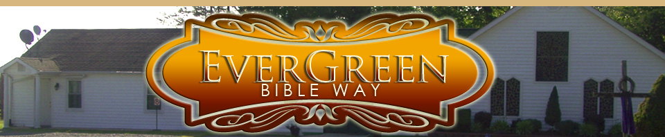Ever Green Bible Way
